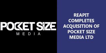 REAPIT_COMPLETES_ACQUISITION_OF_POCKET_SIZE_MEDIA_v2