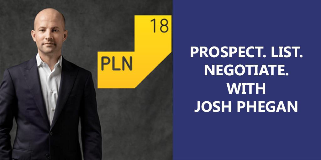 PROSPECT.LIST.NEGOTIATE.WITH_JOSH_PHEGAN