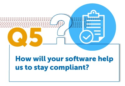 How will your software help us to stay compliant?