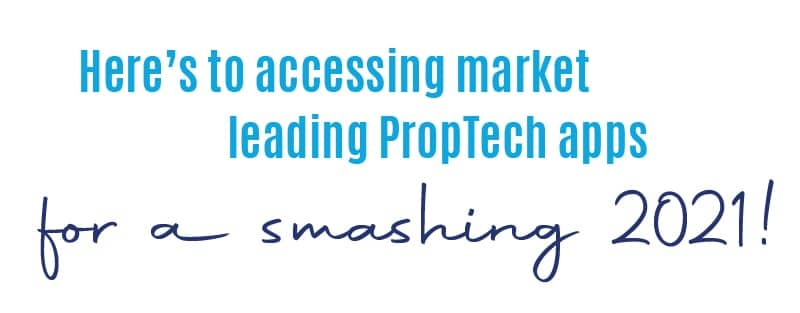 Here's to accessing market leading PropTech apps for a smashing 2021!